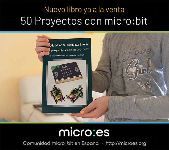 Libro Robótica Educativa 50 proyectos con micro:bit de Ernesto Martínez de Carvajal Hedrich